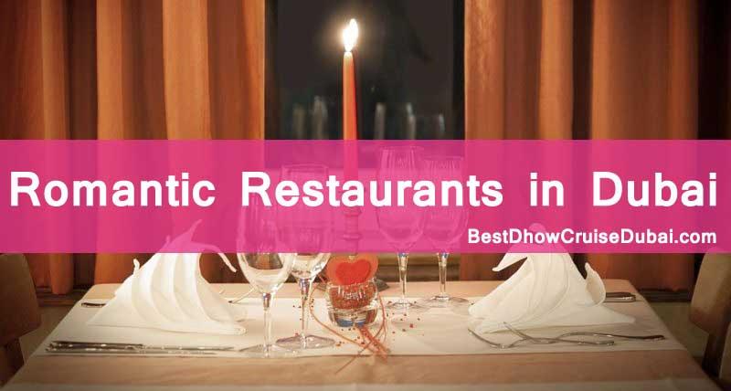 List of best romantic restaurants located in Dubai, UAE