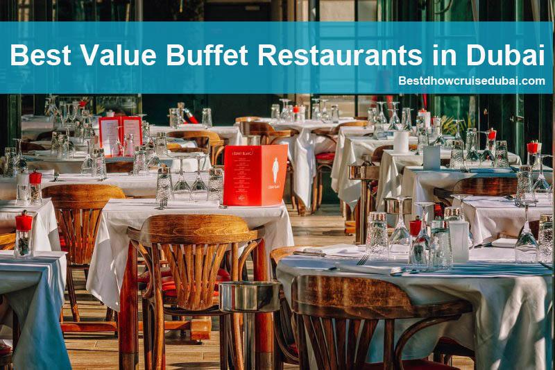 List of Best Buffet Restaurants in Dubai