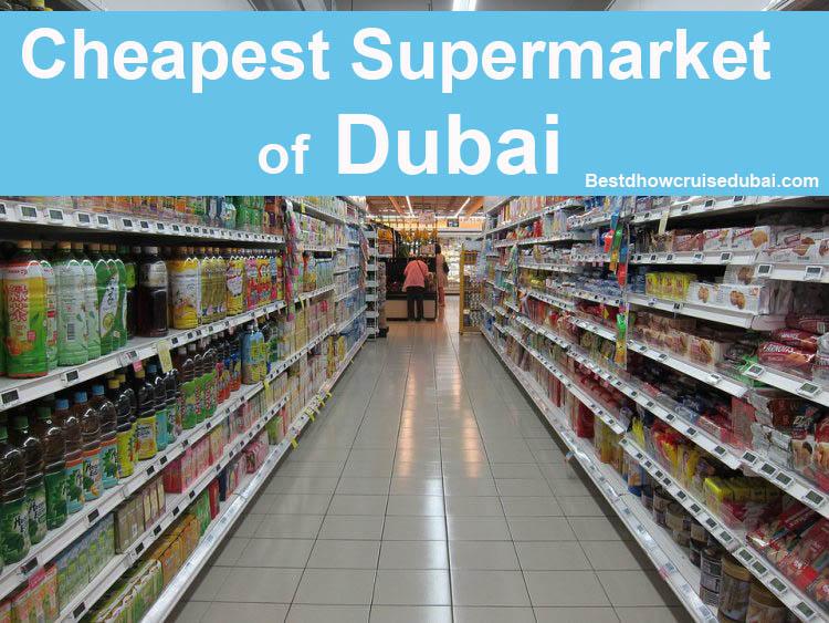 List of cheapest supermarkets in Dubai, UAE